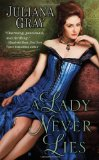 top historical romance novel, a lady never lies, juliana gray