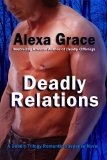 deadly relations, alexa grace