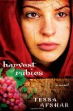 harvest of rubies, tessa afshar