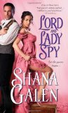 greatest historical romance, lord and lady spy, shana galen