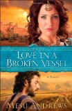 love in a broken vessel, mesu andrews