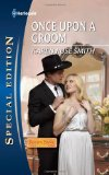 top category romance, once upon a groom, karen rose smith