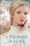 promise to love, serena b miller