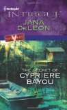 Secret of Cypriere Bayou