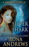 silver shark, ilona andrews